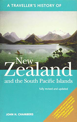 9781566560429: A Traveller's History of New Zealand: and the South Pacific Islands (The Traveller's History Series)