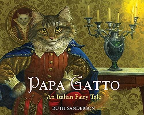 9781566560900: Papa Gatto: An Italian Fairy Tale