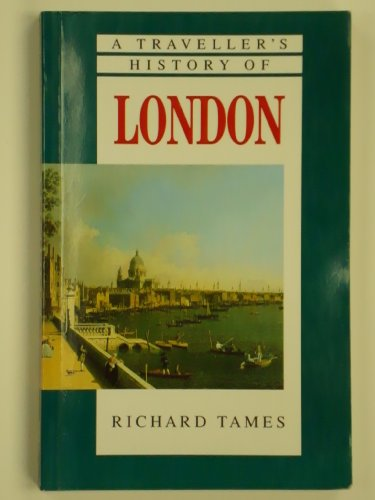 9781566561099: A Traveller's History of London (The Traveller's History Series)