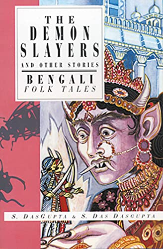 9781566561648: The Demon Slayers and Other Stories: Bengali Folk Tales (International Folk Tales Series)