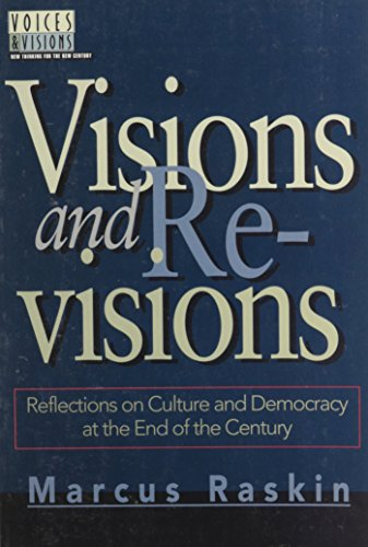 Visions and Revisions: Reflections on Culture and Democracy at the End of the Century (Voices &...