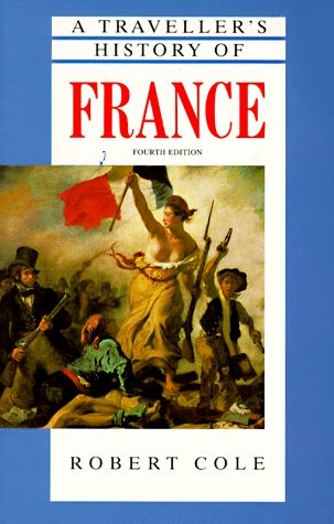 9781566562225: A Traveller's History of France (4th ed)