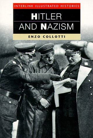 9781566562386: Hitler and Nazism (Interlink Illustrated Histories)