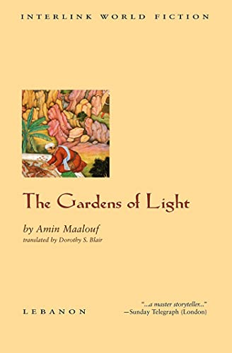The Gardens of Light (Interlink World Fiction): Amin Maalouf