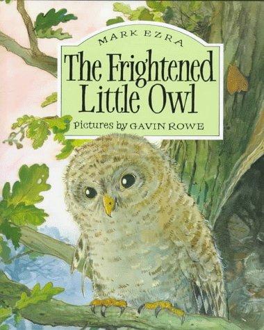 The Frightened Little Owl: Mark Ezra