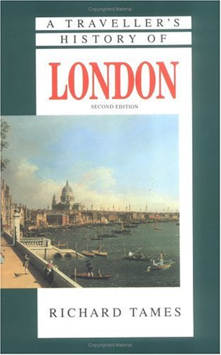 9781566562768: A Traveller's History of London (The traveller's history)
