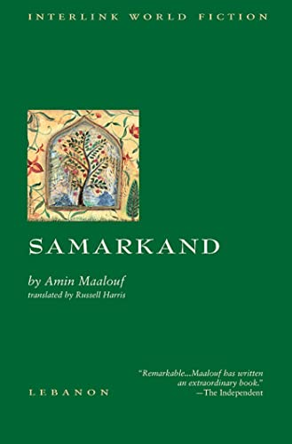 Samarkand (Interlink World Fiction) (1566562937) by Maalouf, Amin