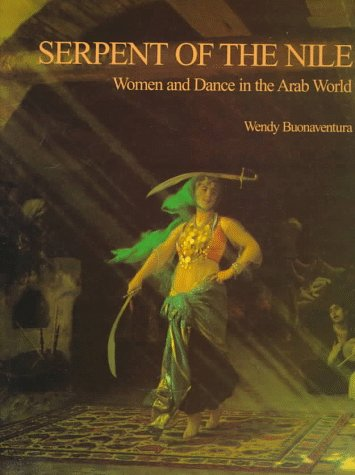 9781566563000: Serpent of the Nile: Women and Dance in the Arab World