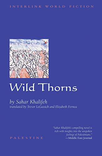 9781566563369: Wild Thorns (Emerging voices - new International fiction)
