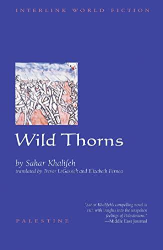 9781566563369: Wild Thorns (Interlink World Fiction)
