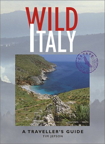 9781566563642: Wild Italy: A Traveller's guide