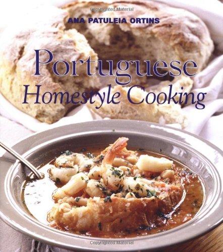 Portuguese Homestyle Cooking: Ortins, Ana Patuleia