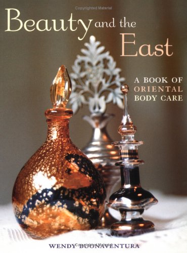 9781566563871: Beauty and the East: A Book of Oriental Body Care