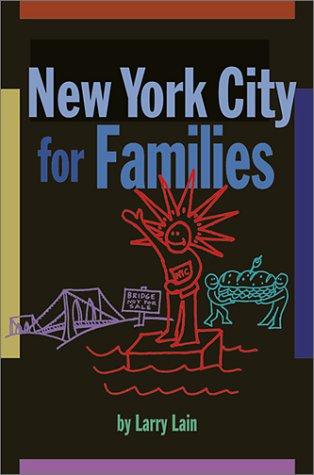 New York City for Families: Larry Lain