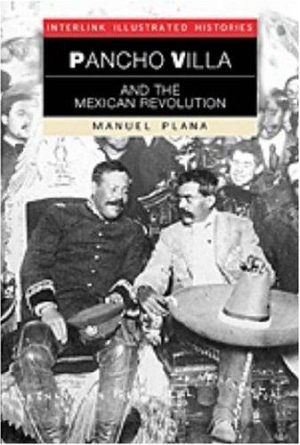 Pancho Villa and the Mexican Revolution: Manuel Plana