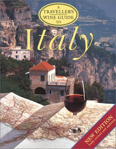 9781566564090: A Traveller's Wine Guide to Italy (The Traveller's Wine Guides)