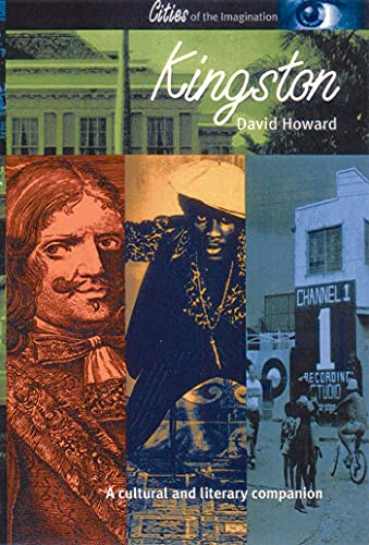 9781566564205: Kingston: A Cultural and Literary History (Cities of the Imagination)