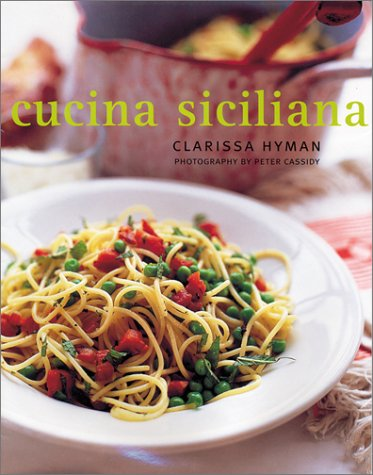 9781566564335: Cucina Siciliana : Authentic Recipes and Culinary Secrets from Sicily