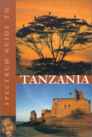 9781566564434: Spectrum Guide to Tanzania (Spectrum Guides)