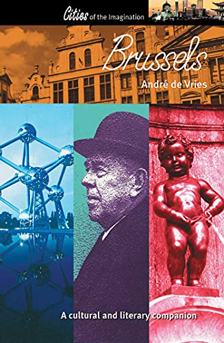 9781566564724: Brussels: A Cultural and Literary History (Cities of the Imagination)