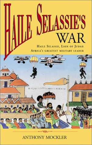 Haile Selassie's War: Mockler, Anthony