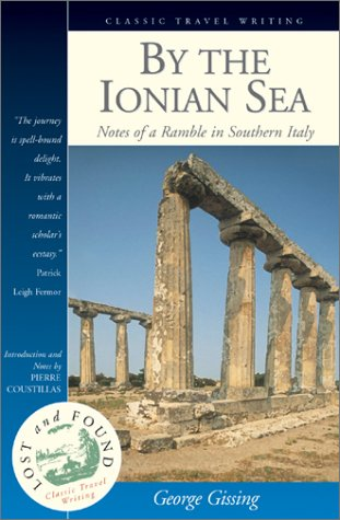 By the Ionian Sea : Notes of: Gissing, George