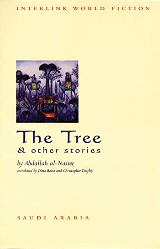 9781566564984: The Tree & Other Stories (Interlink World Fiction)