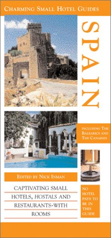 9781566565011: Spain (Charming Small Hotel Guides)