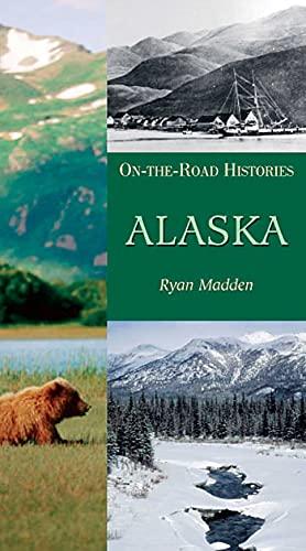 9781566565660: Alaska (On-The-Road Histories)