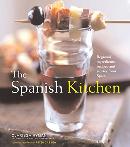 9781566565851: The Spanish Kitchen: Regional Ingredients, Recipes, And Stories From Spain