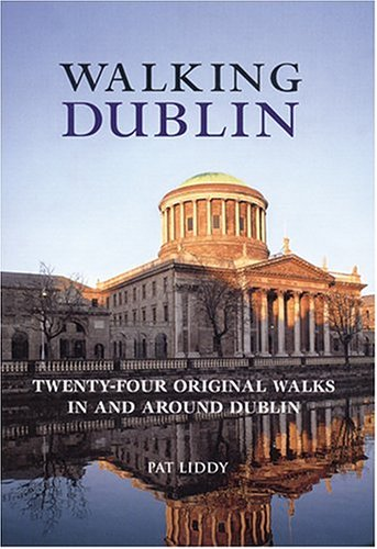 Walking Dublin (Interlink Walking Guides) (1566565871) by Pat Liddy