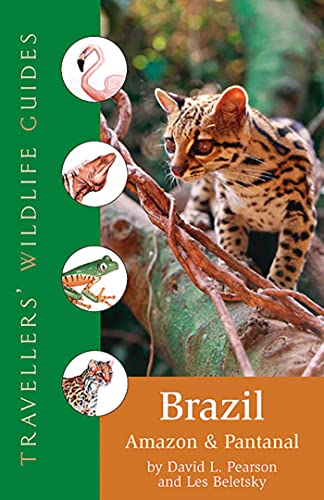 9781566565936: Brazil: Amazon And Pantanal (Travellers' Wildlife Guides)