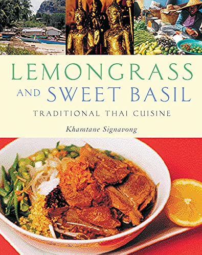 9781566566001: Lemongrass and Sweet Basil: Traditional Thai Cuisine