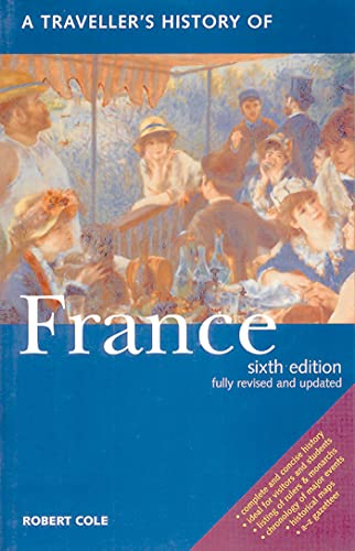 9781566566063: A Traveller's History Of France
