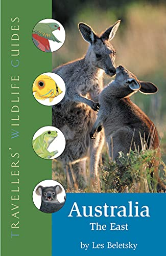 Australia the East Travellers Wildlife Guides: Les Beletsky