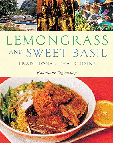 9781566566261: Lemongrass and Sweet Basil: Traditional Thai Cuisine