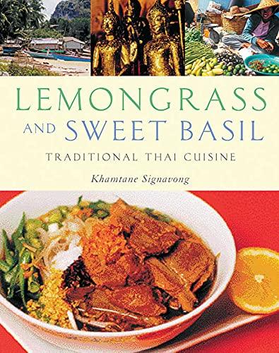 9781566566261: Lemongrass and Sweet Basil: Traditional Thai Cuisine