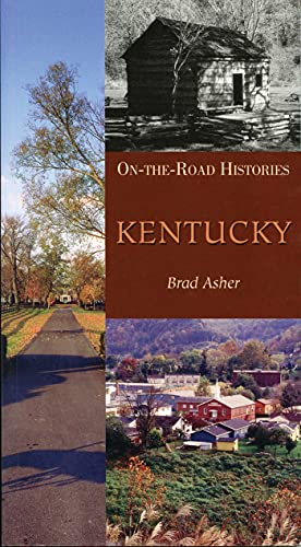 9781566566384: Kentucky (On-the-road Histories)