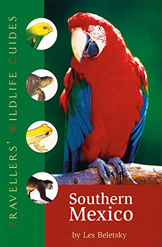 9781566566407: Southern Mexico: The Cancun Region, Yucatan Pininsula, Oaxaca, Chiapas, and Tabasco (Travellers' Wildlife Guides)