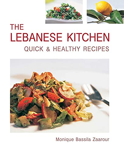 9781566566421: The Lebanese Kitchen: Quick & Healthy Recipes