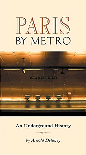 Paris by Metro: Delaney, Arnold