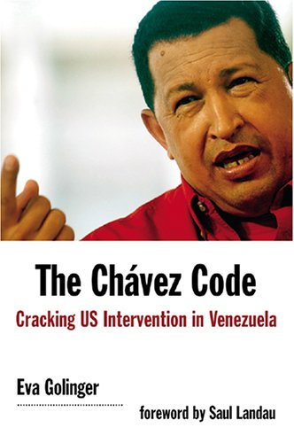 9781566566476: The Chavez Code: Cracking US Intervention in Venezuela