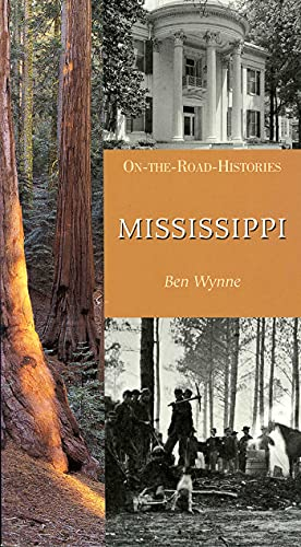 9781566566667: Mississippi (On-The-Road Histories)