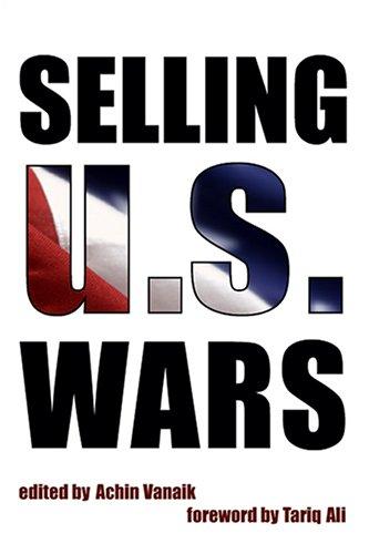 Selling US Wars: Achin Vanaik