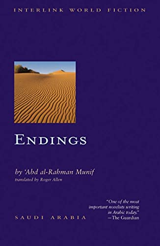 Endings (Interlink World Fiction): Munif, 'Abd Al-Rahman