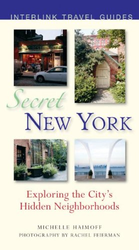 9781566566728: Secret New York: Exploring the City's Hidden Neighborhoods