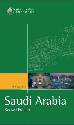 9781566566988: Saudi Arabia: The Business Traveller's Handbook (Business Traveller's Handbooks)