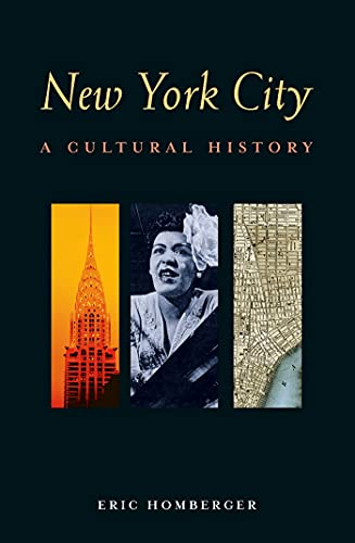 New York City: A Cultural History (Cultural Histories) (1566567106) by Dr Eric Homberger