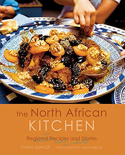 The North African Kitchen: Regional Recipes and Stories