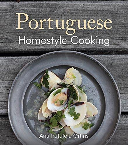 Portuguese Homestyle Cooking: Ana Patuleia Ortins